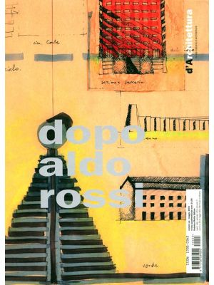 Aldo Rossi's drawings in the collection A.A.M. Architettura Arte Moderna of Francesco Moschini -