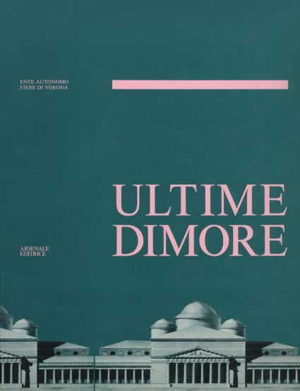 Ultime dimore -