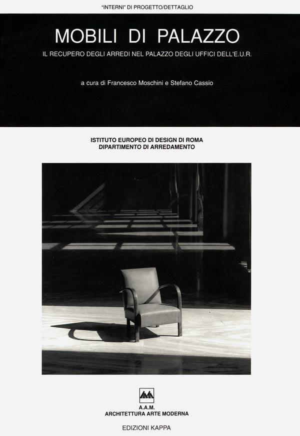 Pubblicazioni mobili di palazzo il recupero degli - Design degli interni roma ...